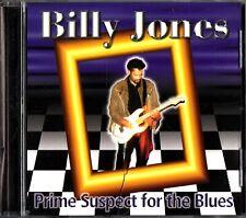 BILLY JONES -Prime Suspect For The Blues CD -1998 (Breakdown/Slip Away)