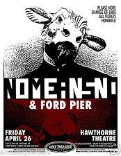 NOMEANSNO / FORD PIER 2013 PORTLAND CONCERT TOUR POSTER -Canada Punk & Math Rock