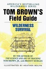 Field Guide: Tom Brown's Field Guide to Wilderness Survival 1 by Tom Brown, Tom,