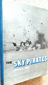THE SKY PIRATES / James A Arey (1973)