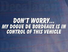 No Worry Año de Modelo Dogo Burdeos IS en el control esto coche vehículo /