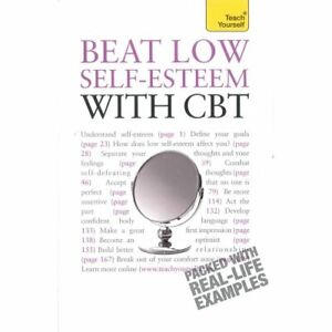 Beat Low Self Esteem with CBT by Stephen Palmer Book The Cheap Fast Free Post