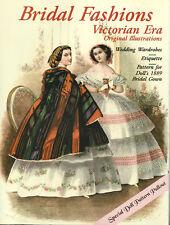 Bridal Fashions Victorian Era Wedding Wardrobes, Patterns 1889 Bridal Gowns