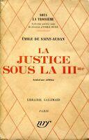 Emile de Saint-Auban - La Justice sous la IIIème