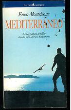 MONTELEONE ENZO MEDITERRANEO BALDINI CASTOLDI 1992 LE FORMICHE 5 SALVATORES