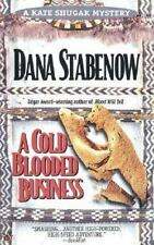 A Cold-Blooded Business (Kate Shugak Mystery) by Stabenow, Dana, Good Book