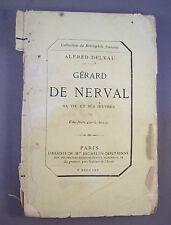 ALFRED DELVAU / GERARD DE NERVAL sa vie et ses oeuvres / 1865 / EAU-FORTE STAAL