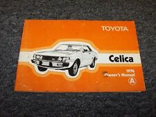 1976 Toyota Celica Coupe Original Owner Owner's Operator User Guide Manual GT