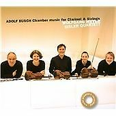 Adolf Busch: Chamber Music for Clarinet and Strings, Eisler Quartet & Wolfgang M