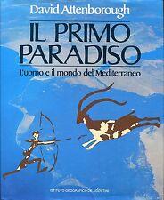 David Attenborough IL PRIMO PARADISO - L'UOMO E IL MONDO DEL MEDITERRANEO