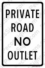 "PRIVATE ROAD NO OUTLET on a 8""x12"" Aluminum Sign Made in USA UV Protected"