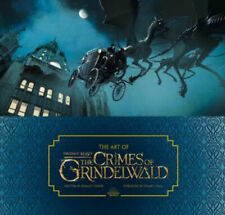 The Art of Fantastic Beasts: The Crimes of Grindelwald - Dermot Power hardcover