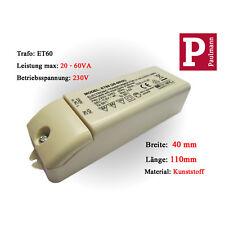 Halogentrafo ET60 Trafo Treiber 20-60 Watt 12V - 230V Transfo NEU 60VA Netzteil