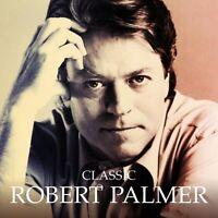 ROBERT PALMER - CLASSIC: CD ALBUM (2009)