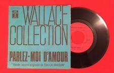 WALLACE COLLECTION PARLEZ MOI D'AMOUR BO FILM MAISON G+ VINYLE 45T SP