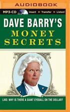 Dave Barry's Money Secrets : Like: Why Is There a Giant Eyeball on the...