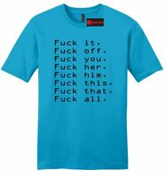 F$%k It Off You Her Him F Everything Funny Mens Soft T Shirt Rude Party Tee Z2