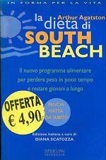 Arthur Agatston LA DIETA DI SOUTH BEACH