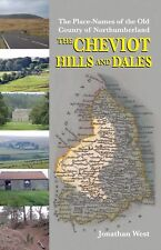 The Place-Names of the Old County of Northumberland: The Cheviot Hills and Dales