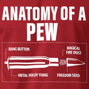 ANATOMY OF A PEW T-Shirt Sarcastic Gun Rights 2nd Amendment Ring Spun Cotton Tee