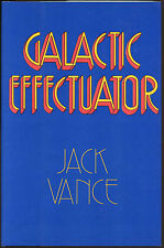Fiction: GALACTIC EFFECTUATOR by Jack Vance. 1980. Signed, limited edition.