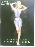 Erotik Artbook Art Premiere # 12 The Art of Andreas Raufeisen NEU