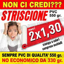 STRISCIONI STRISCIONE BANNER TELONI TELONE m. 2x1,30 SOTTO COSTO!!