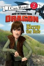 How to Train Your Dragon: Hiccup the Hero (I Can Read Book 2), Catherine Hapka,