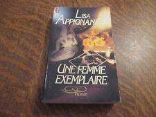 une femme exemplaire - LISA APPIGNANESI