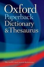 Oxford Paperback Dictionary and Thesaurus by Oxford Dictionaries (Paperback, 2009)