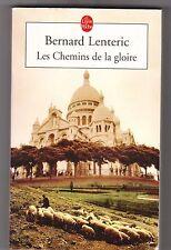 Les Chemins De La Gloire - Bernard Lenteric .Très bon état . poche intégral.