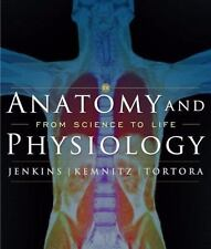 Anatomy and Physiology: From Science to Life, Tortora, Gerard J., Kemnitz, Chris