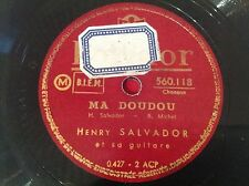 78 RPM - HENRY SALVADOR - Ma doudou  - POLYDOR 560.118