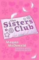 McDonald, Megan, [The Sisters Club: Rule of Three] [by: Megan McDonald], Very Go