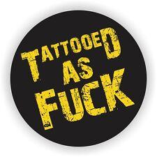 Tattooed As F*k Hard Hat Sticker Decal Funny Label Helmet WeldingToolbox