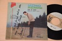 "MEMO REMIGI 7"" 45 NON CI CREDO 1°ST ORIG KARIM 1963 AUTOGRAFATO ! COLLEZ EX !!!!"