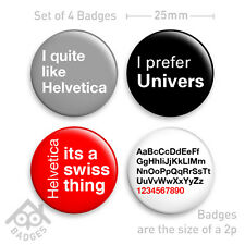 HELVETICA Typeface Love Swiss Type LOVE HELVETICA - Set of 4 x 25mm Badges Set 1