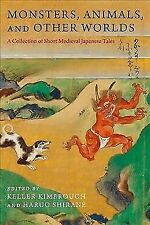 Monsters, Animals, and Other Worlds: A Collection of Short Medie. 9780231184465