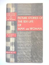 PICTURE STORIES OF THE SEX LIFE OF MAN AND WOMAN by DR. DAVID H. KELLER 1941 NF