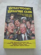 Signed! Bill Nelson Hollywood's Hellfire Club Feral House Barrymore Wc Fields