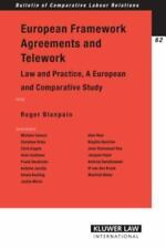 European Framework Agreements and Telework : Law and Practice by Blanpain...