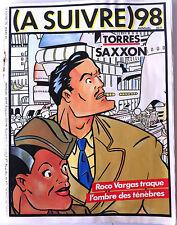 A SUIVRE... n°98; Torres/ Rocco Vargas