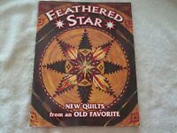 FEATHERED STAR, New Quilts From An Old Favorite, Quilt Pattern Book, Softcover