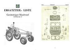Geräteträger RS 08/ 15 Maulwurf Ersatzteilkatalog Liste IFA Fortschritt DDR