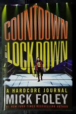 Countdown to Lockdown A Hardcore Journal Mick Foley 2010 First 1st Edition HC