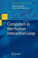 Computers in the Human Interaction Loop (2010, Paperback)