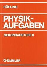 Physik, Physikaufgaben, Sekundarstufe II, Schülerausgabe... | Buch | Zustand gut