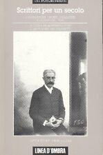 FOFI Goffredo. GIOVANNETTI Giovanni. Scrittori per un secolo. Linea D'Ombra 199