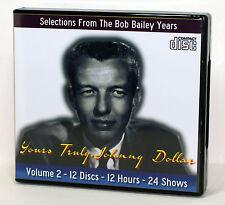 Yours Truly, Johnny Dollar - OTR - Vol 2 - ALL BOB BAILEY - 12 AUDIO CD's