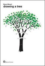 Drawing a Tree (About the Workshop Series), , Very Good Book